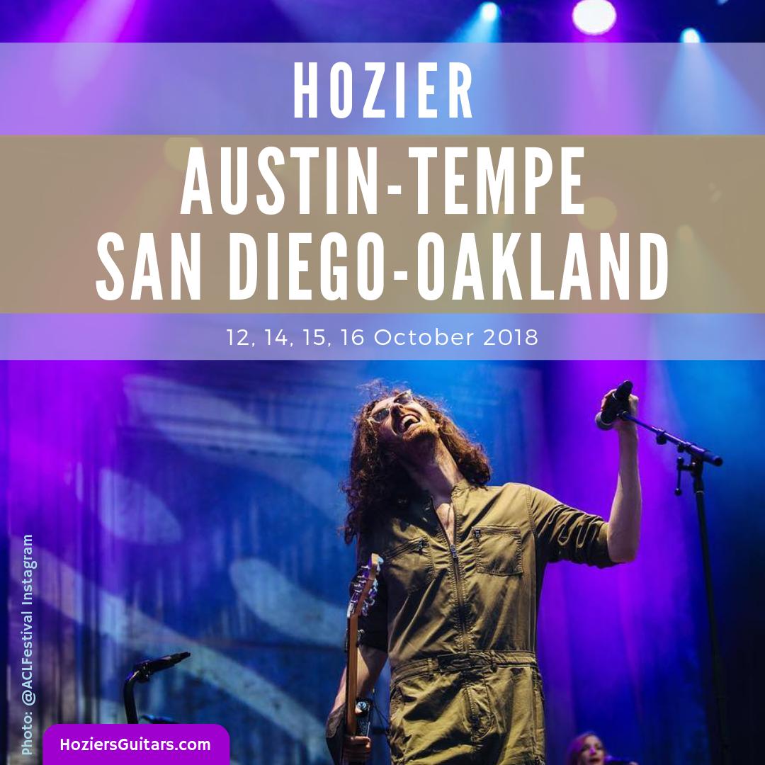 Hozier Tour Austin-Tempe-San Diego-Oakland