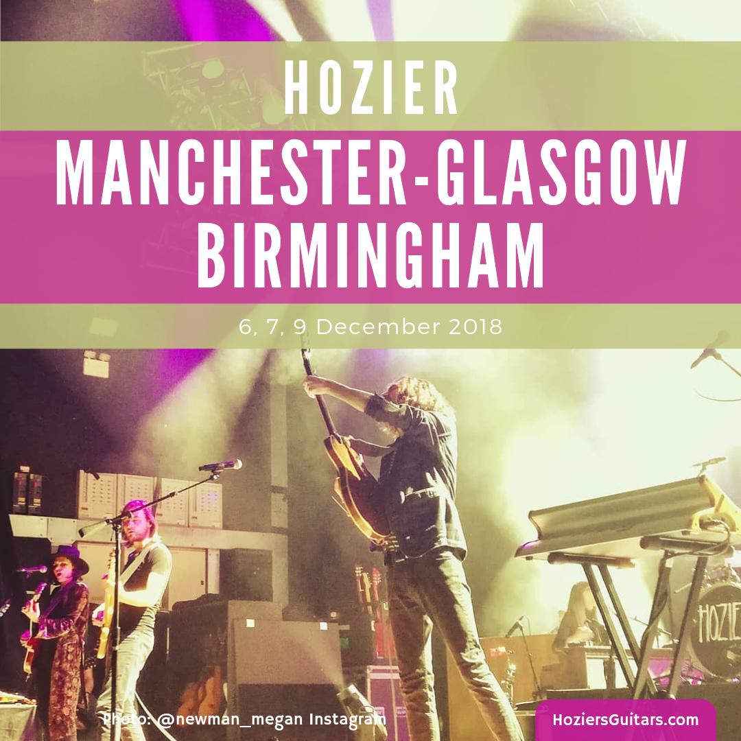 Hozier Manchester-Glasgow-Birmingham